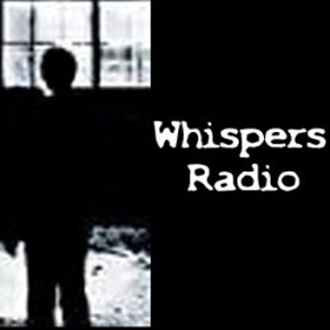 Whispers Paranormal Radio: Interviews, News and Fun in the World of Ghosts, UFOs and All Things Weird